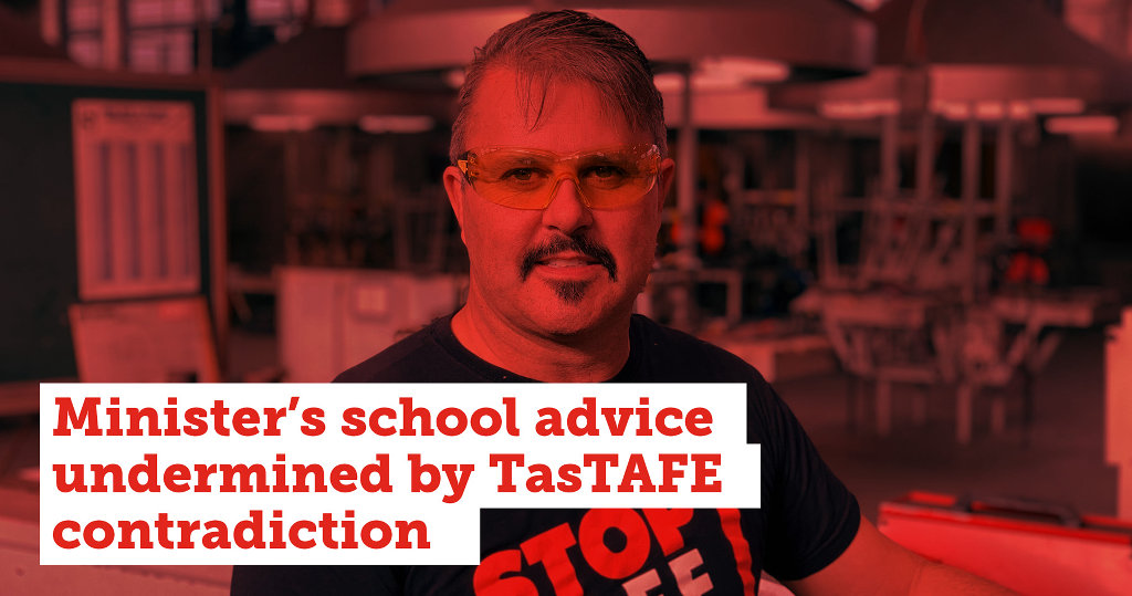 Minister's school advice undermined by TasTAFE contradiction